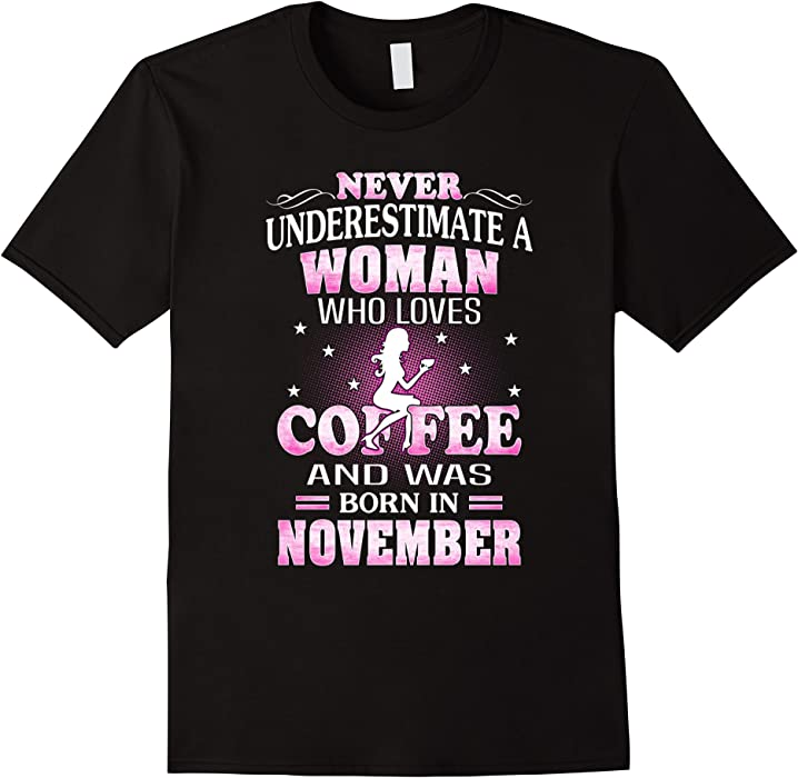 Amazon.com: Mens Never Underestimate A Woman Who Was Born In November Shirt 3XL Black: Clothing