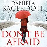 Don't Be Afraid: Glen Avich, Book 4