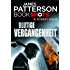 Blutige Vergangenheit: Thriller Neuerscheinungen 2017 (James Patterson Bookshots 8)