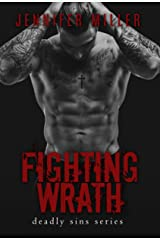 Fighting Wrath: A Deadly Sins Novel Kindle Edition