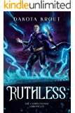 Ruthless (The Completionist Chronicles Book 5)