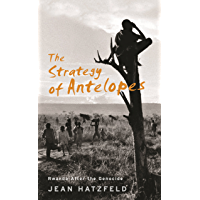 The Strategy Of Antelopes: Rwanda After the Genocide