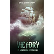 Victory, en algún lugar desconocido | Acción y Aventura | Misterio | Romance: Un viaje que no podrás olvidar (Spanish Edition) Feb 25, 2019