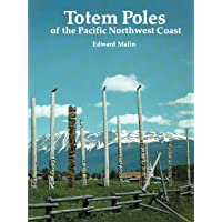 Totem Poles of the Pacific Northwest Coast