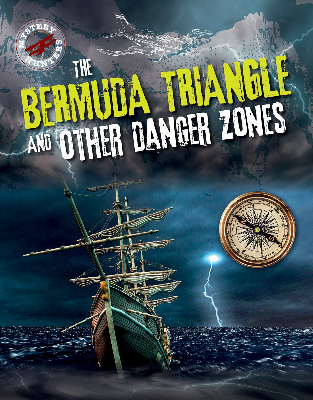 Read Online The Bermuda Triangle and Other Danger Zones (Mystery Hunters) pdf