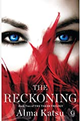 The Reckoning: Book Two of the Taker Trilogy Kindle Edition