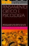 PENSAMENTO CRITICO E PSICOLOGIA: PENSAMENTO EFFICIENTE