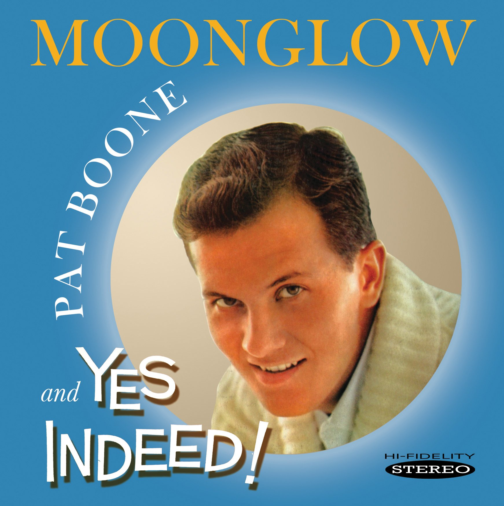 CD : Pat Boone - Moonglow And Yes Indeed! (Jewel Case Packaging)