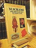 Macrame: Creative Design in Knotting