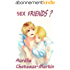 Sex Friends ?