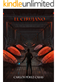 El Cirujano (Spanish Edition)