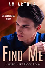 Find Me: An Omegaverse Story (Finding Free Book 4) (English Edition)