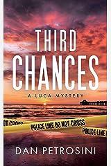 Third Chances (A Luca Mystery Book 4)