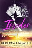 Insider (London Phoenix Book 1)
