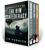 The RIM Confederacy Series: BoxSet Two: BOOKS 4, 5 & 6 of the RIM Confederacy Series
