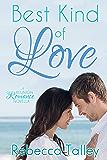 Best Kind of Love: A Reunion Romance Novella