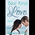 Best Kind of Love: Sweet Romance Series (A Reunion Romance Novella)