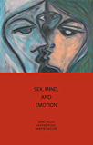 Sex, Mind, and Emotion: Innovation in Psychological Theory and Practice