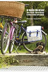 IN VIAGGIO CON METAXA: Storia di barche, canali ed equipaggi - Di Chiusa in Chiusa Parte  Seconda (Italian Edition) Kindle Edition