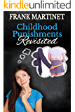 Childhood Punishments Revisited