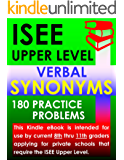 ISEE Upper Level Verbal Synonyms – 180 Practice Problems (English Edition)