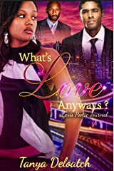 What's Love Anyways?: Lexi's Poetic Journal Kindle Edition