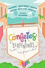 Confetes e serpentinas: Uma coletânea de carnaval eBook Kindle