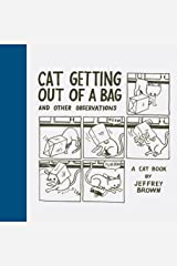 Cat Getting Out of a Bag and Other Observations Kindle Edition