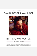 David Foster Wallace: In His Own Words Audible Audiobook