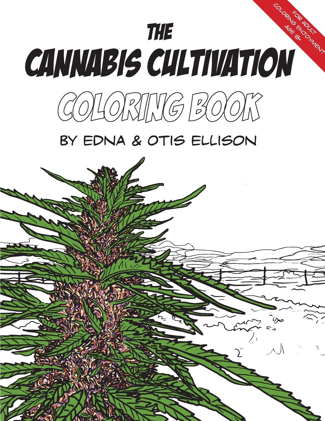 The Cannabis Cultivation Coloring Book