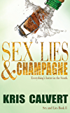 Sex, Lies & Champagne (Sex and Lies Book 8)