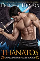 Thanatos (Guardians of Hades Romance Series Book 8) Kindle Edition