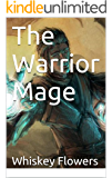 The Warrior Mage