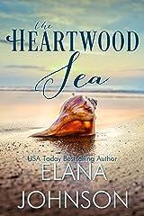 The Heartwood Sea: A Heartwood Sisters Novel (Carter's Cove Book 1) Kindle Edition