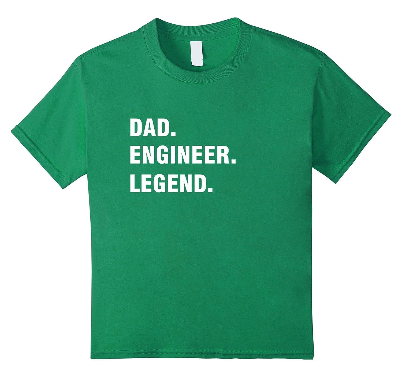 Dad Engineer Legend Shirt T shirt-Awarplus