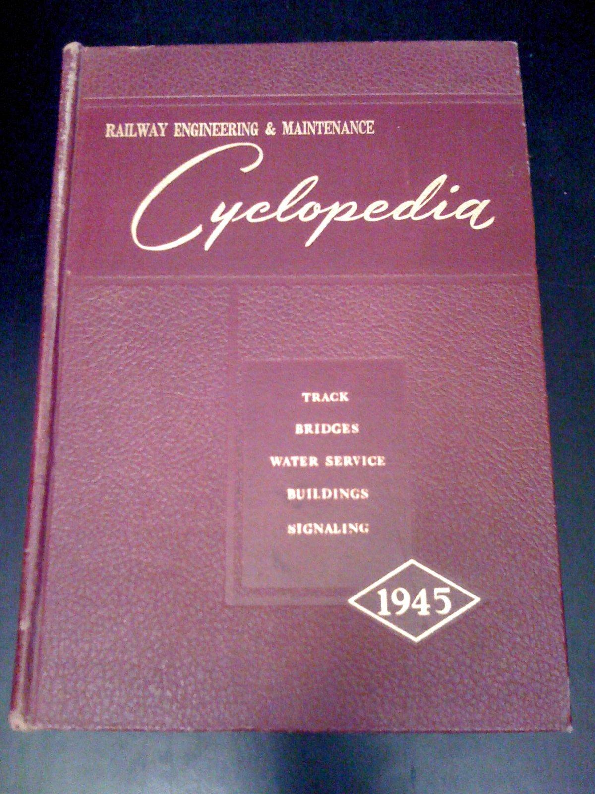 Railway Engineering & Maintenance Cyclopedia