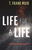 Life for a Life: A DCI Gilchrist Investigation