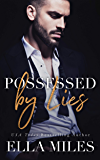 Possessed by Lies (Truth or Lies Book 5)