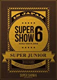 SUPER JUNIOR WORLD TOUR SUPER SHOW6 in JAPAN (DVD3枚組) (初回生産限定)