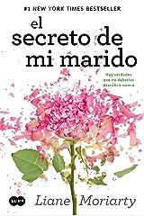 El secreto de mi marido: Hay verdades que no deberías descubrir nunca (Spanish Edition) Kindle Edition