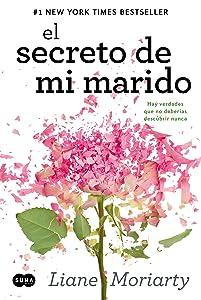 El secreto de mi marido: Hay verdades que no deberías descubrir nunca (Spanish Edition)