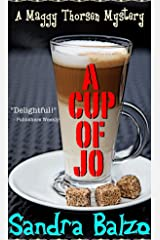 A Cup of Jo (A Maggy Thorsen Mystery Book 6) Kindle Edition