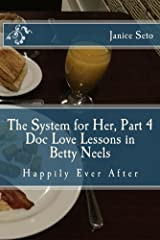 The System for Her, Part 4 Doc Love Lessons in Betty Neels Happily Ever After Kindle Edition
