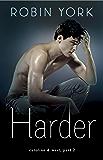 Harder: A Novel (Caroline & West Book 2)