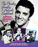 The Presley Family & Friends Cookbook