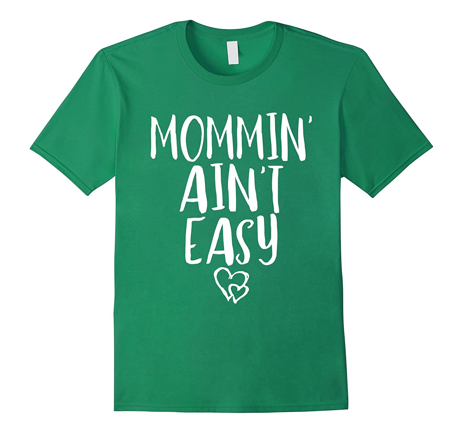 Mommin Aint Easy - Funny Mother Parenting Quote T-Shirt-Vaci