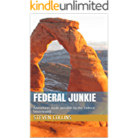 Federal Junkie: Adventures made possible by the Federal Government