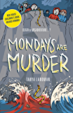 Murder Mysteries 1: Mondays Are Murder (Poppy Fields Murder Mystery)