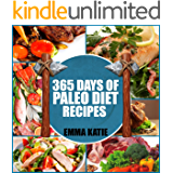 Paleo Diet: 365 Days of Paleo Diet Recipes (Paleo Diet, Paleo Diet For Beginners, Paleo Diet Cookbook, Paleo Diet Recipes, Paleo, Paleo Cookbook, Paleo Slow Cooker, Paleo For Beginner, Paleo Recipes)