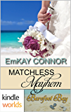 Barefoot Bay: Matchless Mayhem (Kindle Worlds Short Story) (Perfect Match Book 4)